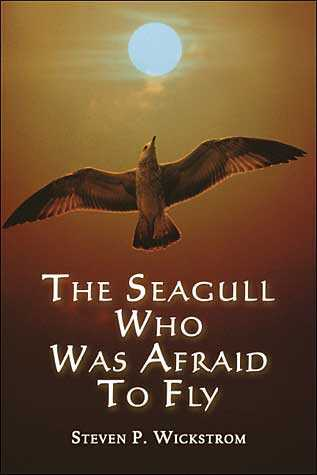 The Seagull Who Was Afraid To Fly - a book for children and young adults